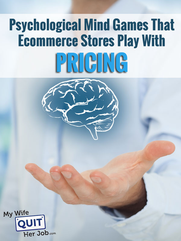 Pricing: Psychological Mind Games That Ecommerce Stores Play