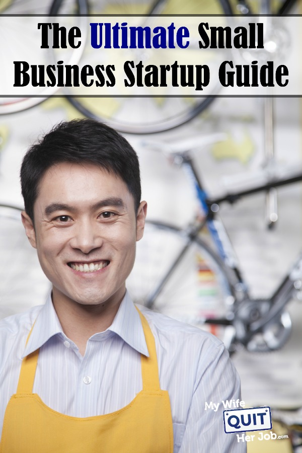 The Ultimate Small Business Startup Guide