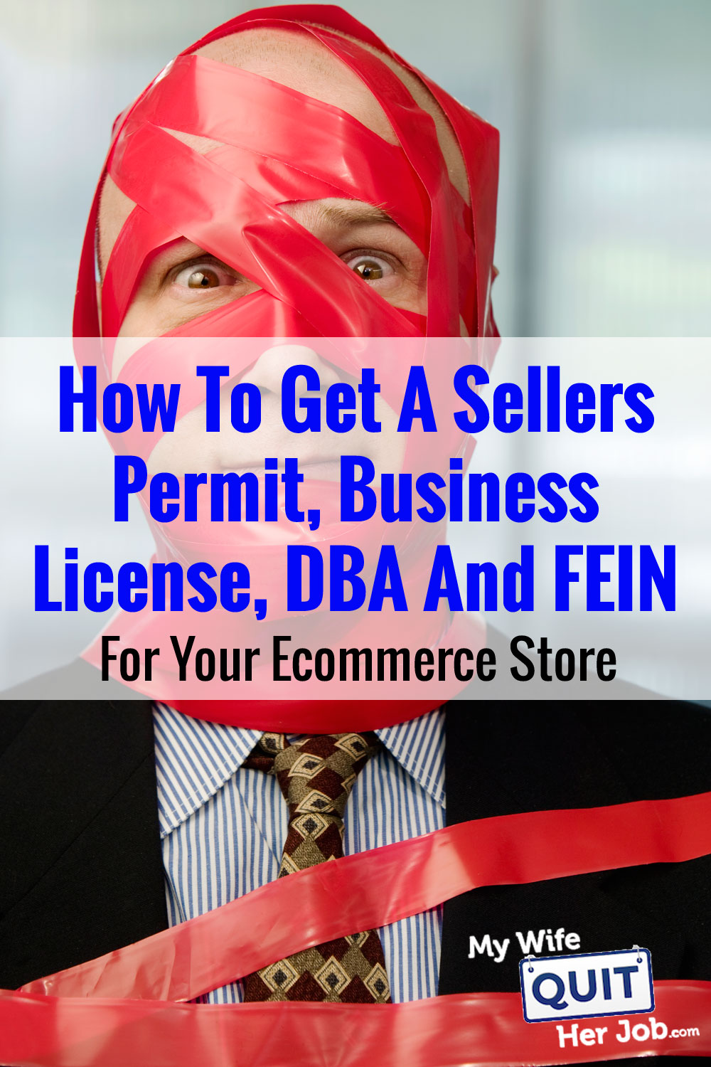How To Get A Sellers Permit, Business License, DBA And FEIN For Your Ecommerce Business