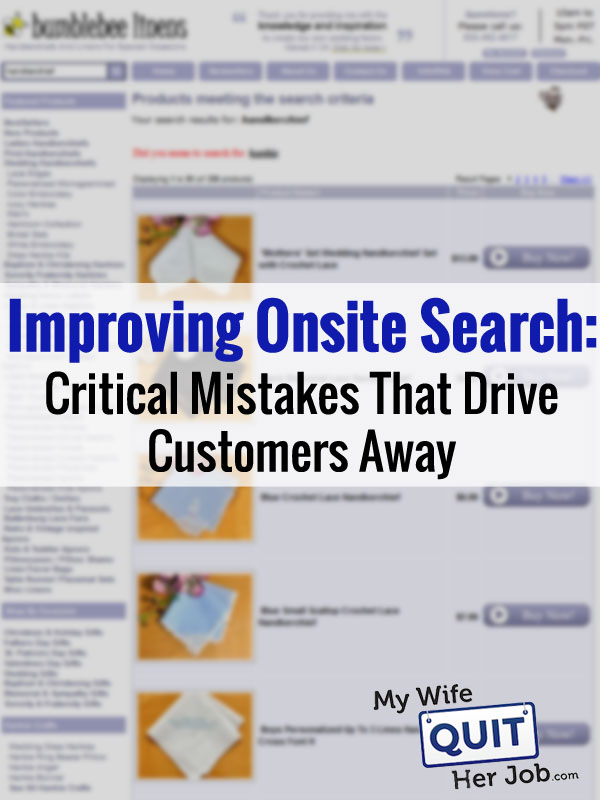 Improving Onsite Search: Critical Mistakes That Drive Customers Away