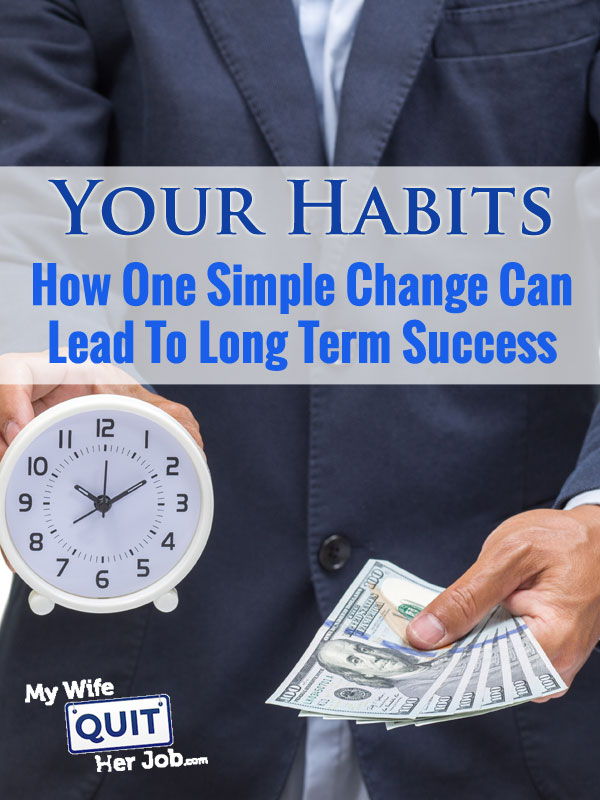 Millionaire Success Habits And How One Simple Change Can Lead To Business Success