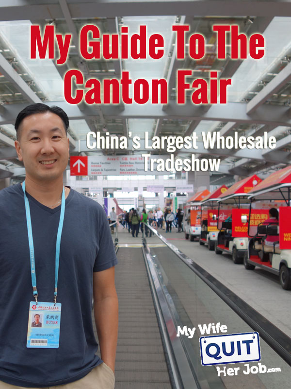 My Guide To The Canton Fair And China's Largest Wholesale Product Sourcing Trade Show