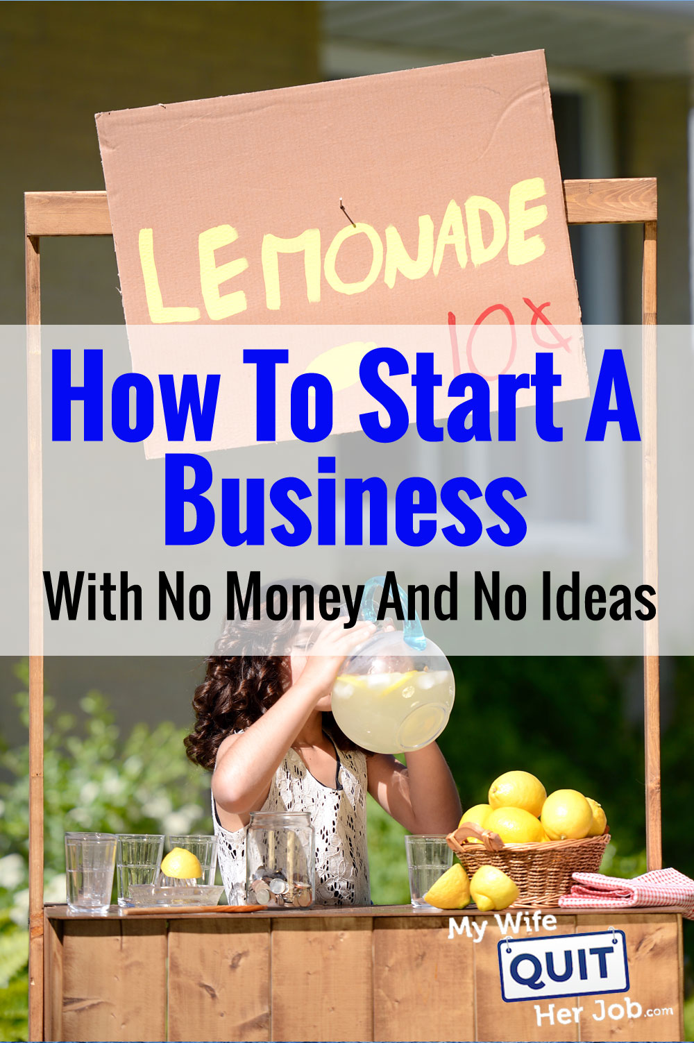 how to start a business when you're clueless with no money. here's