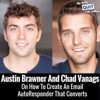 Austin Brawner Chad Vanags