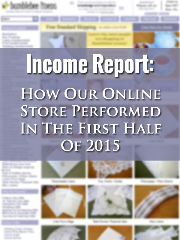 Mid Year Report: How Our Online Store Performed In The First Half Of 2015