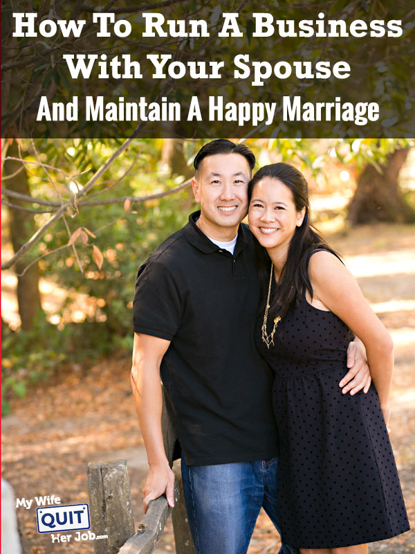 How To Run A Business With Your Spouse And Still Maintain A Happy Marriage