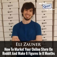 081: How To Market Your Online Store On Reddit And Make 6 Figures In 8 Months