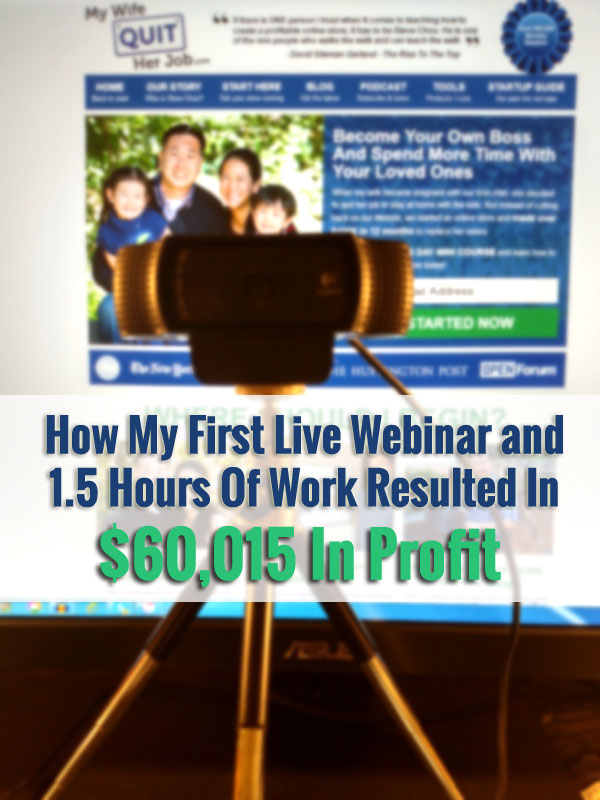 How My First Live Webinar and 1.5 Hours Of Work Resulted In A $60015 Payout