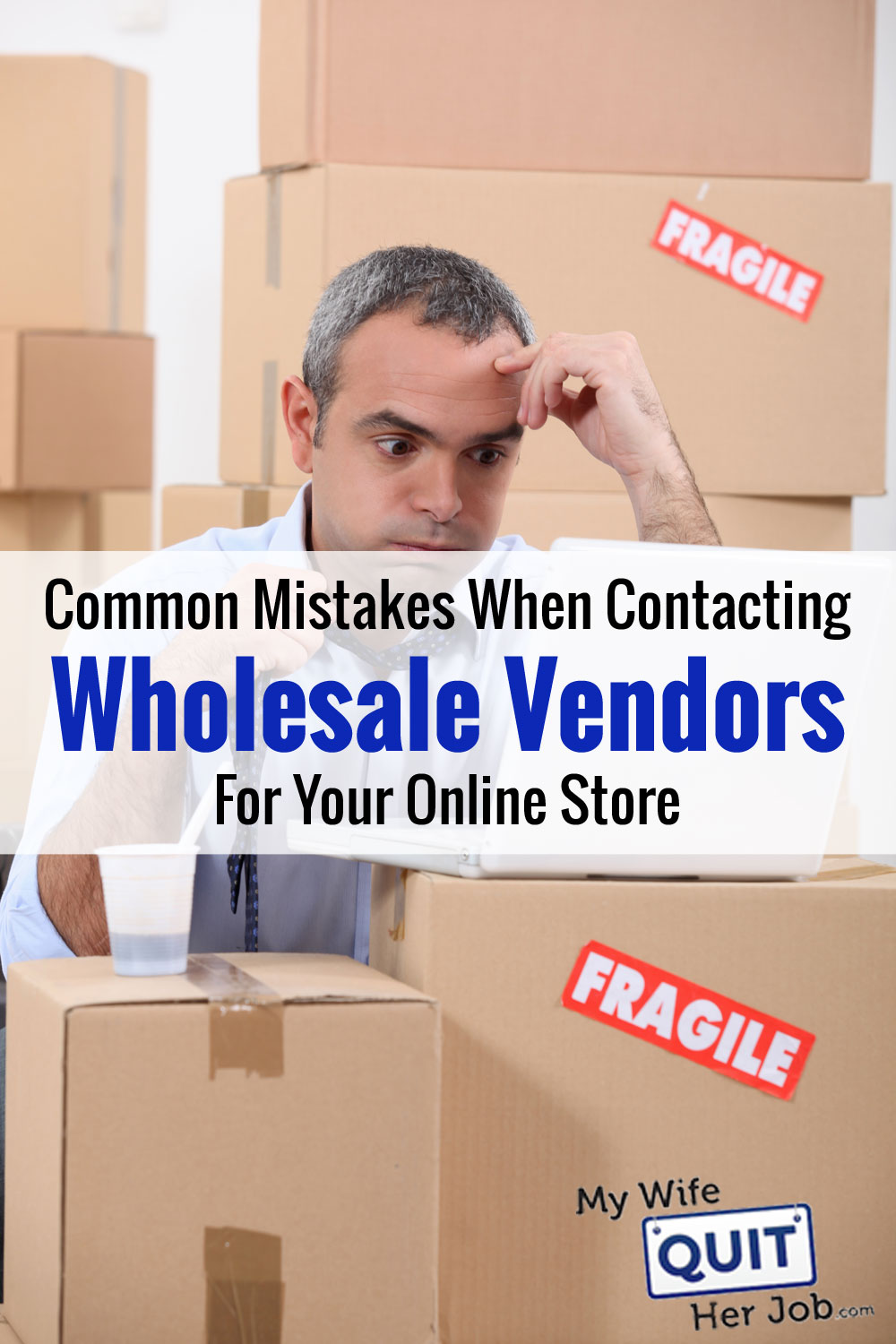 Common Mistakes When Contacting Wholesale Suppliers And Distributors For Your Online Store
