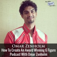 How To Create An Award Winning 6 Figure Podcast With Omar Zenholm