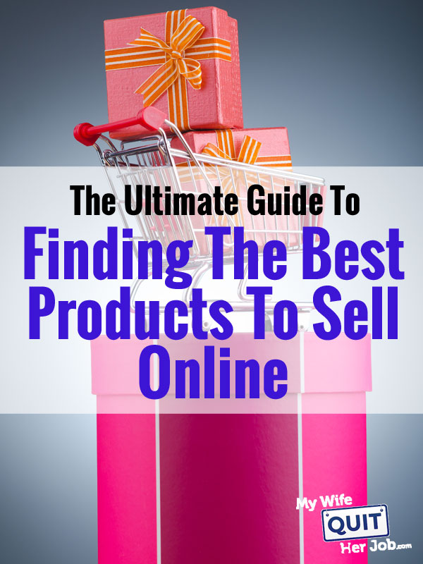 How to find the best products to sell online the for Items to make and sell online