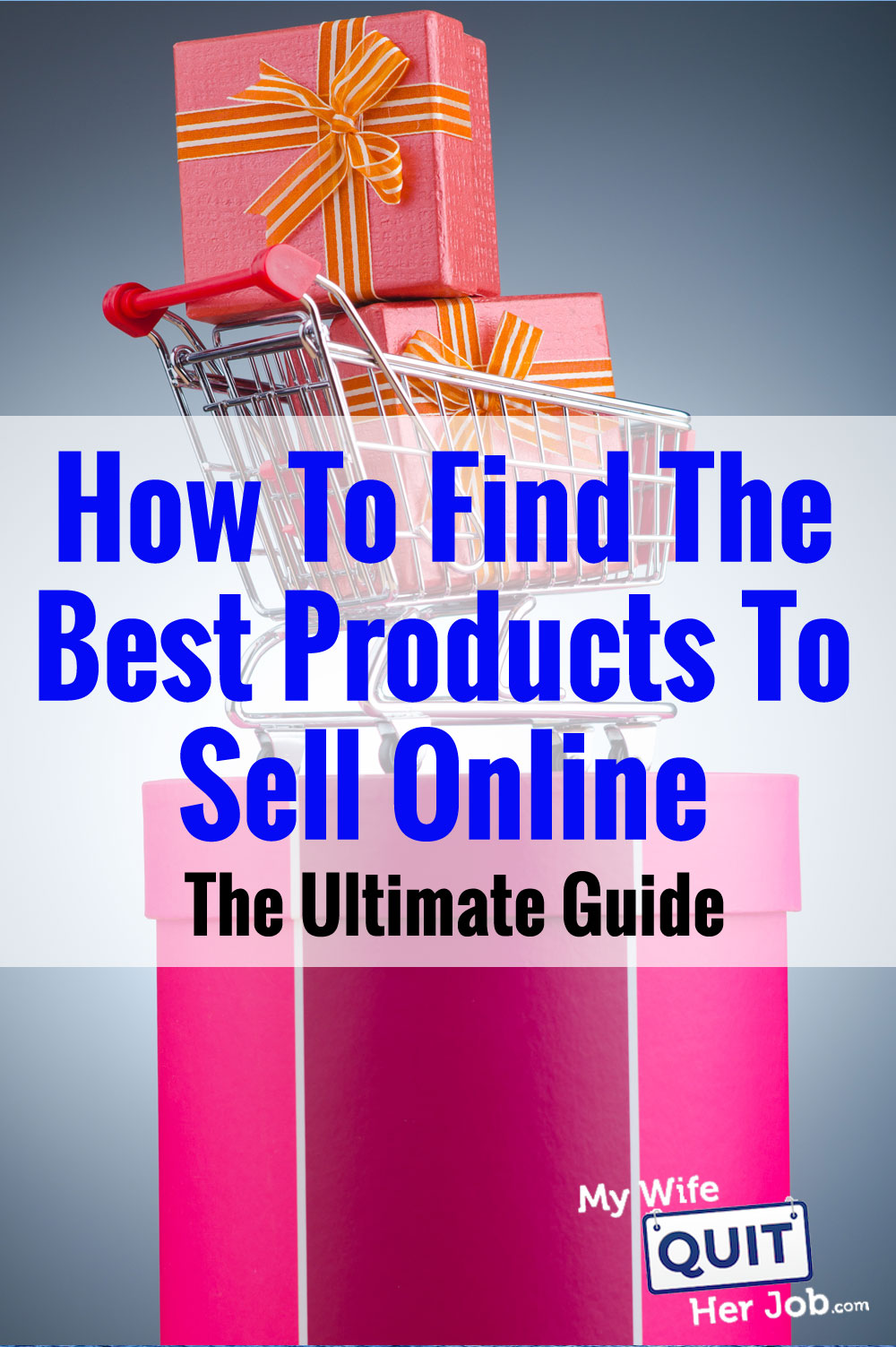 How To Find The Best Products To Sell Online - The Ultimate Step By Step Guide