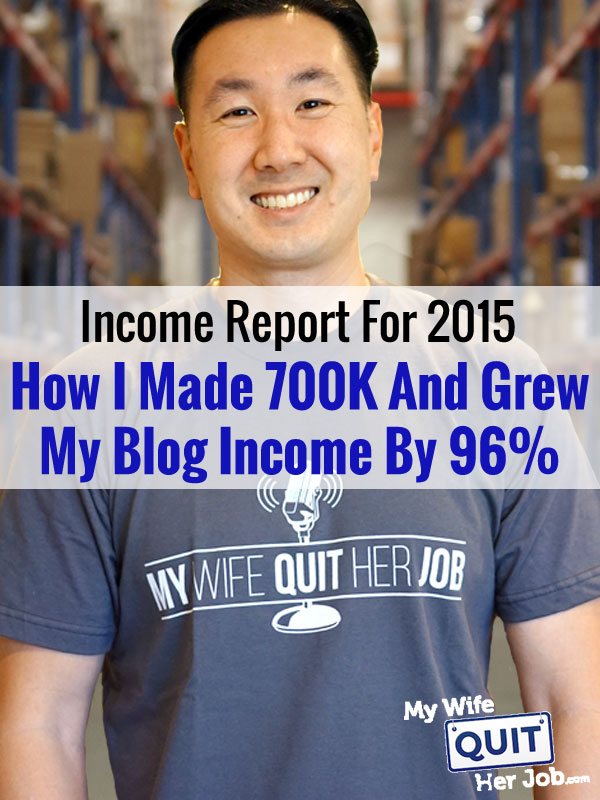 Income Report: How I Made 700K And Grew My Blog Income By 96% In 2015