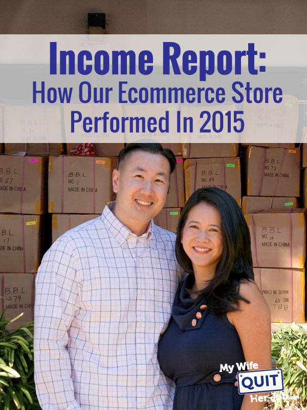 Income Report: How Our Ecommerce Store Performed In 2015 And How We Continue To Grow