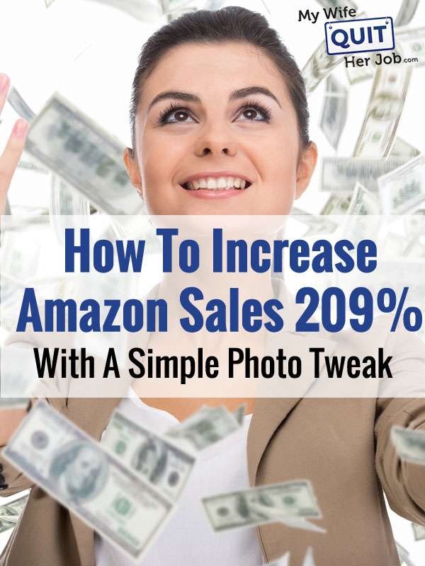 How To Increase Your Amazon Sales Rank By 209% With A Simple Photo Tweak