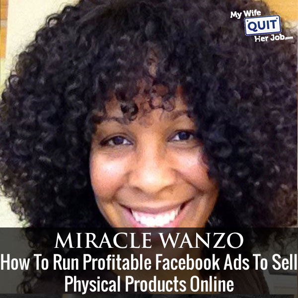 How To Run Profitable Facebook Ads To Sell Physical Products Online