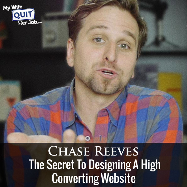 How To Design A High Converting Business Website With Chase Reeves