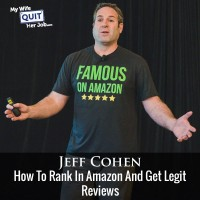 How To Rank In Amazon And Get Legit Reviews With Jeff Cohen of Seller Labs