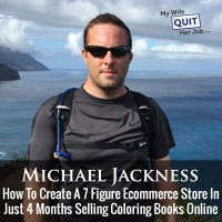 119: How To Create A 7 Figure Ecommerce Store In Just 4 Months Selling Coloring Books Online