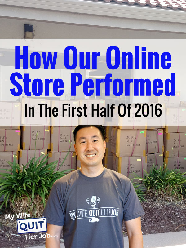 Income Report: How Our Online Store Performed In The First Half Of 2016