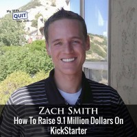 123: How To Raise 9.1 Million Dollars On KickStarter With Zach Smith Of Funded Today