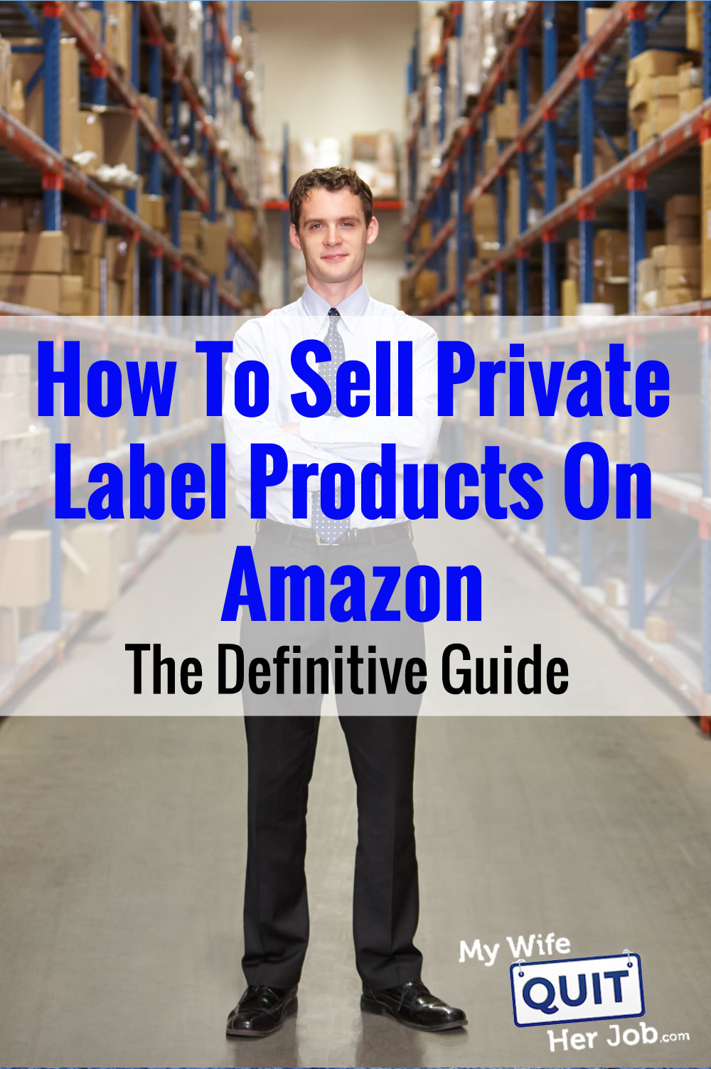 How To Sell Private Label Products On Amazon - The Definitive Guide