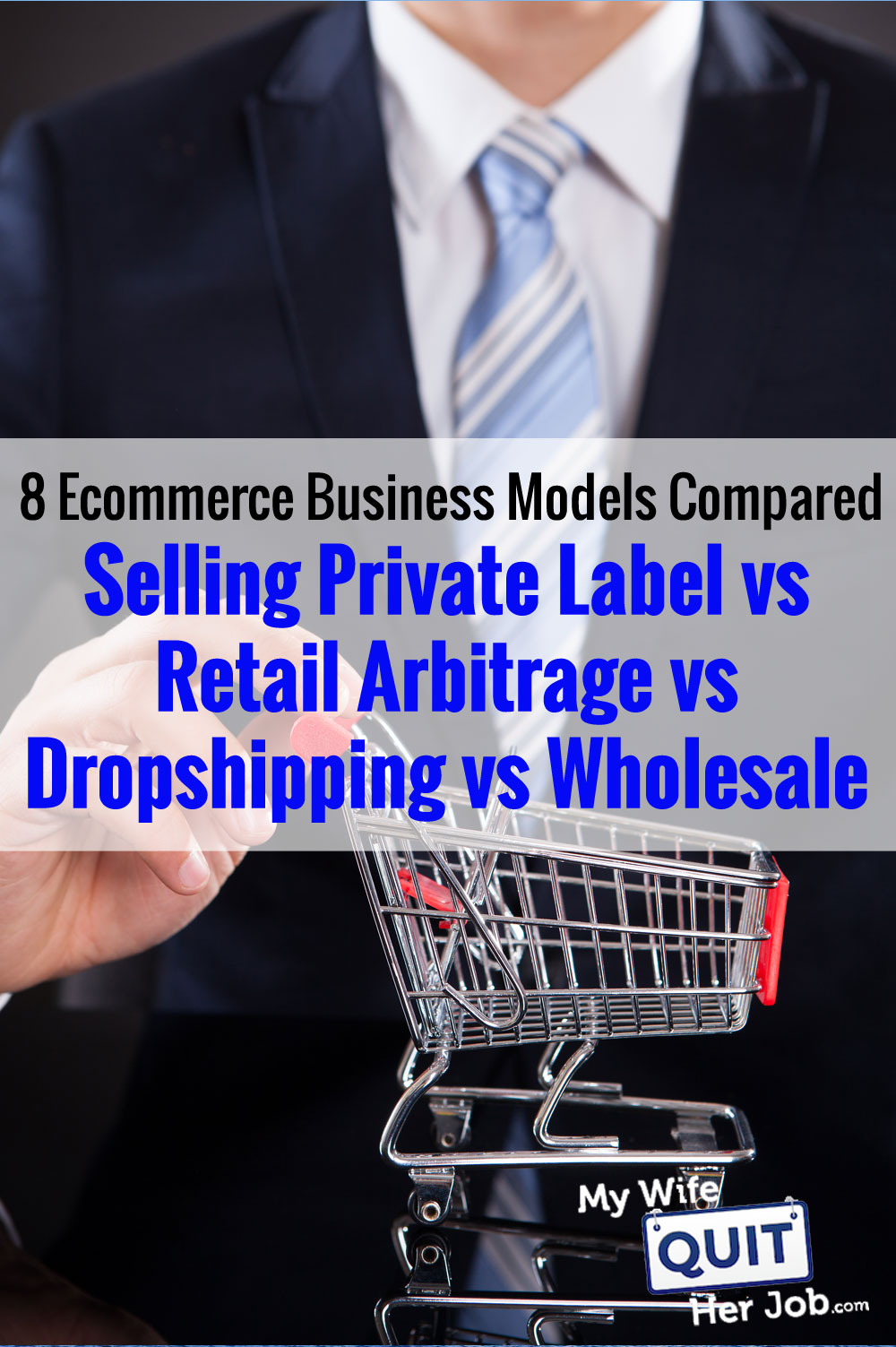Private Label vs Retail Arbitrage vs Dropshipping vs