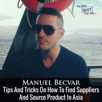 Tips And Tricks How To Find Suppliers And Source Product In Asia With Manuel Becvar