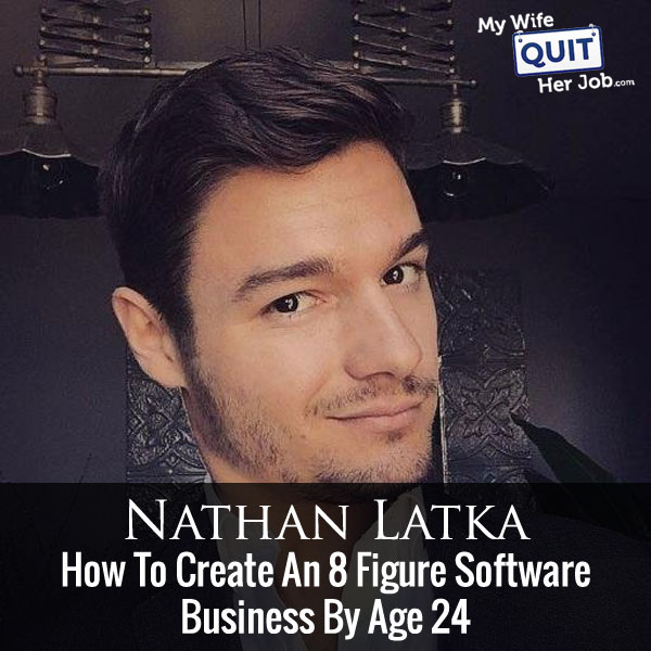 127: How Nathan Latka Created Heyo, An 8 Figure Business By Age 24