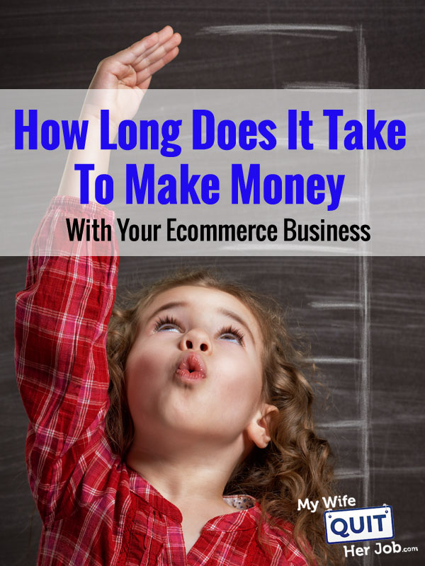 How Long Does It Take To Make Real Profits Or Good Money With An Online Business?