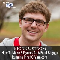 143: How To Make 6 Figures As A Food Blogger With Bjork Ostrom Of PinchOfYum.com