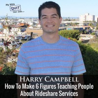 How To Make 6 Figures Teaching People About Rideshare Services With Harry Campbell Of TheRideShareGuy
