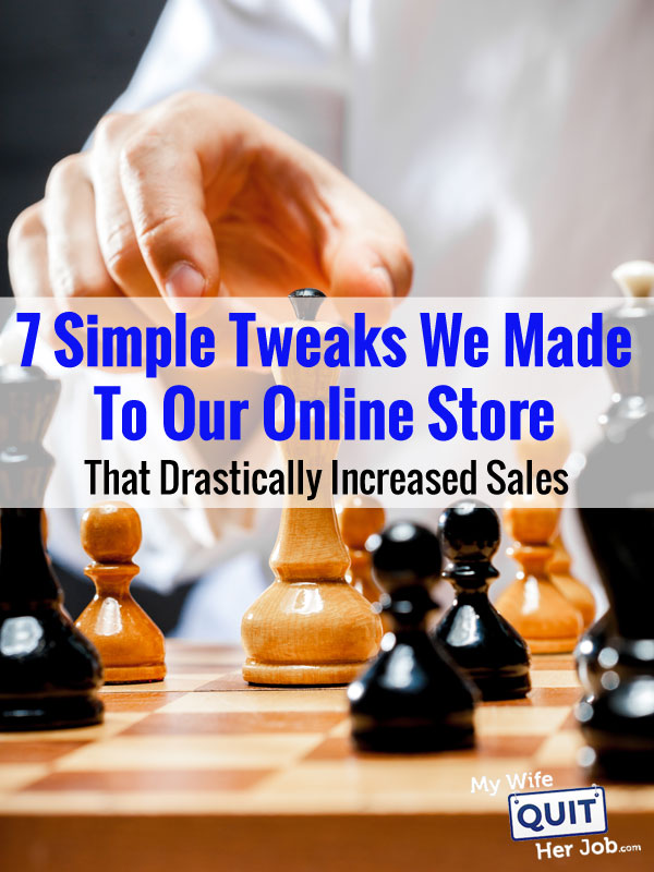7 Simple Tweaks We Made To Our Business That Drastically Improved Sales