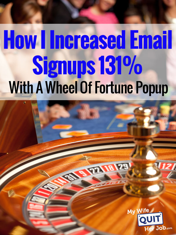 How I Increased Email Signups 131% With A Wheel Of Fortune Popup For My Shop