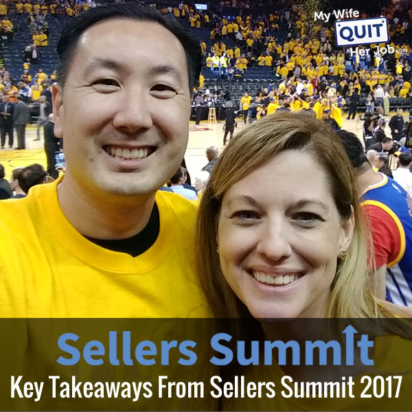 167: Key Takeaways From Sellers Summit 2017 With Toni Anderson And Steve Chou