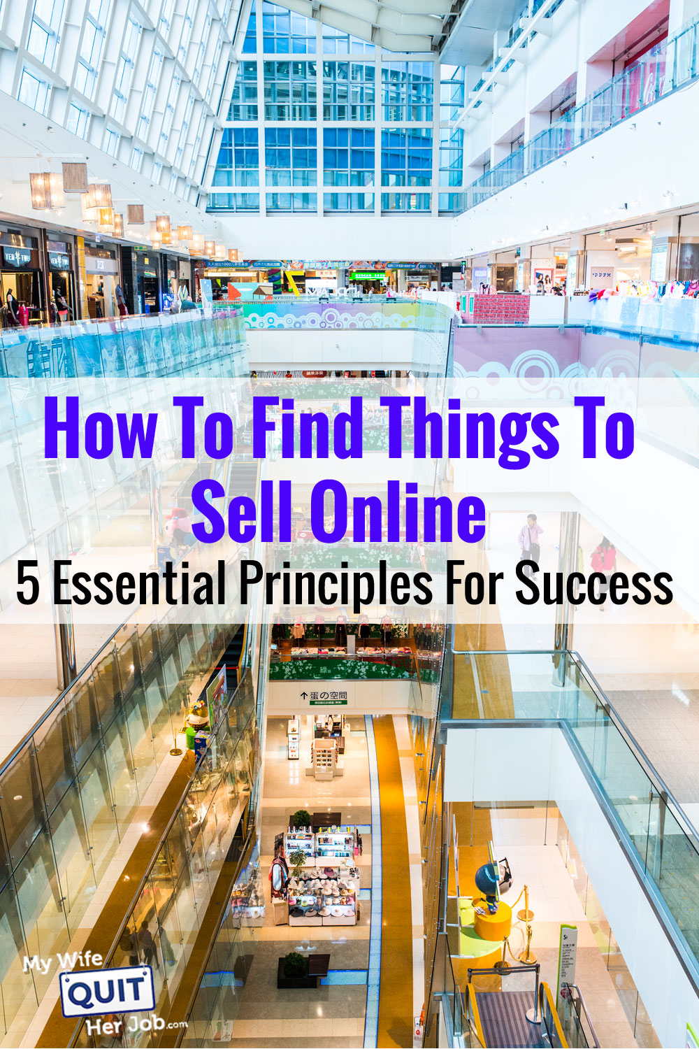 How To Find Things To Sell Online - 5 Essential Principles For Long Term Success