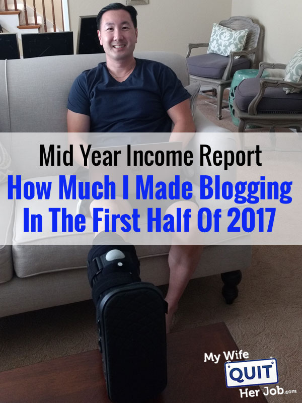 How Much I Made Blogging In The First Half Of 2017