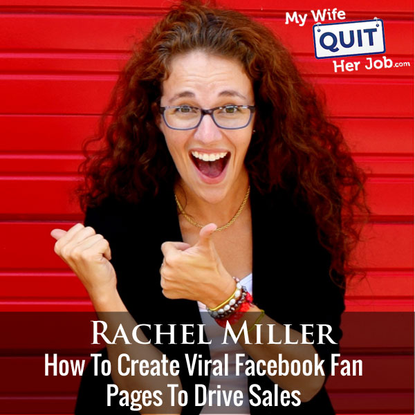 How To Create Viral Facebook Pages To Drive Ecommerce Sales With Rachel Miller