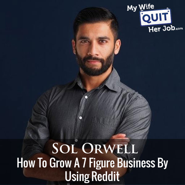 How Sol Orwell Grew Examine.com To A 7 Figure Business By Using Reddit