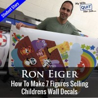 How My Student Ron Makes 7 Figures Selling Childrens Wall Decals Online