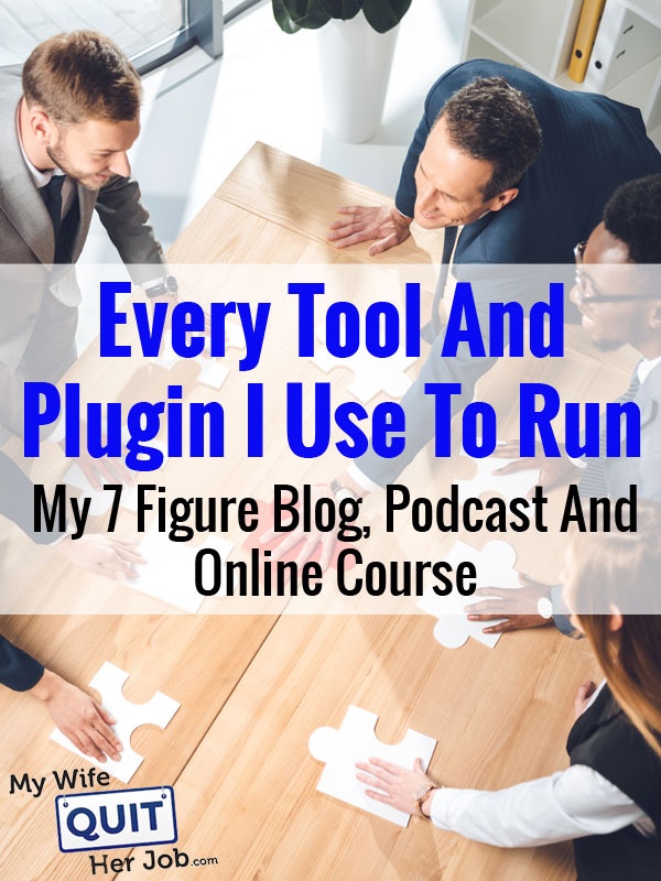 Every Tool And Plugin I Use To Run My WordPress Blog, Podcast And Online Course Membership Site