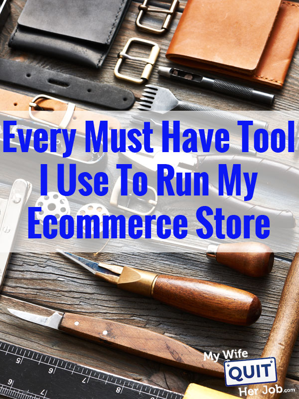 Every Must Have Tool I Use To Run My Ecommerce Store