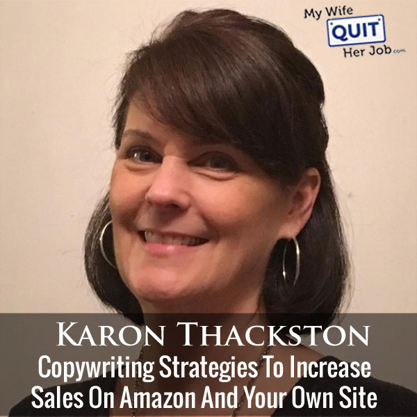 194: Copywriting Strategies To Increase Ecommerce Sales With Karon Thackston
