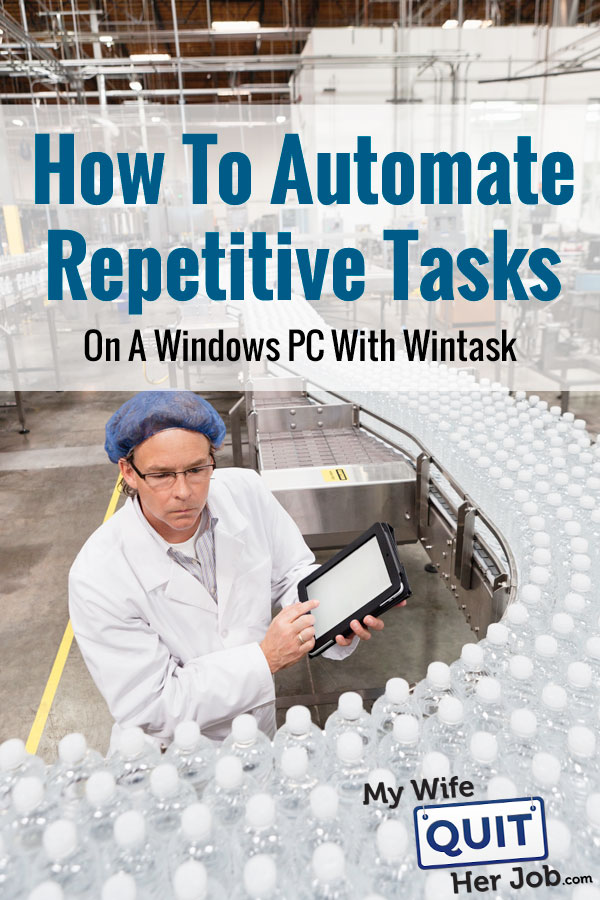 How To Automate Repetitive Tasks On A Windows PC With WinTask