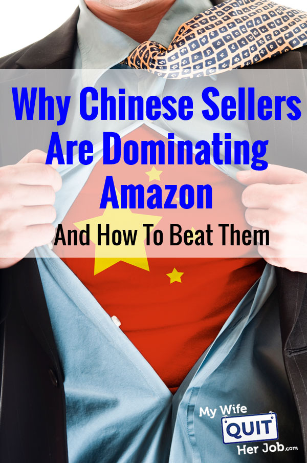 Why Chinese Sellers Are Dominating Amazon And How To Beat Them