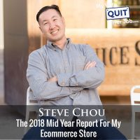 218: The 2018 Mid Year Report For My Ecommerce Store