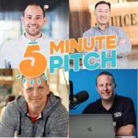 220: What Is The 5 Minute Pitch? Meet The Judges For My New Show