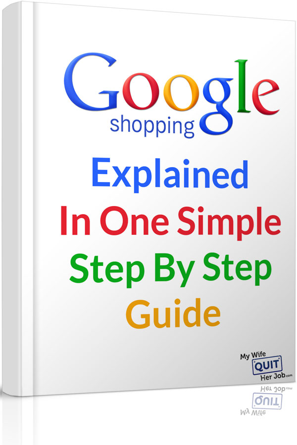 Google Shopping Explained In One Simple Step By Step Guide