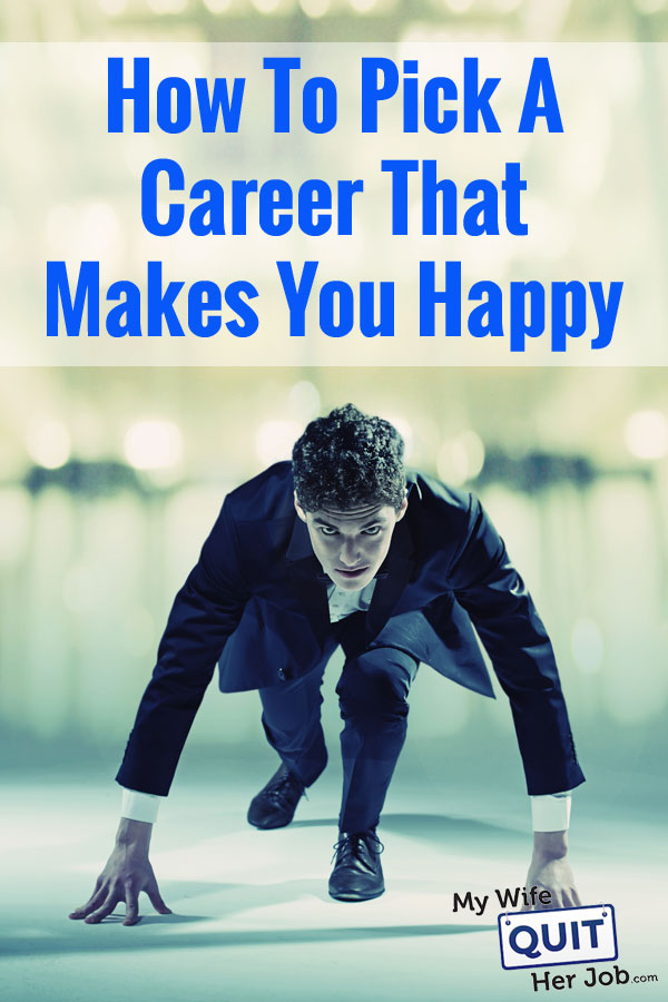 TEMP: How To Pick A Career That Makes You Happy (Without Getting Pressured Into It)