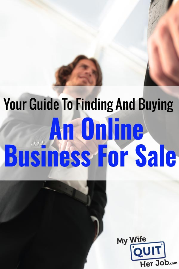 Your Guide To Finding (And Buying) An Online Business For Sale